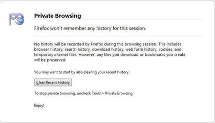 You'll get this notification when you're about to launch Private Browsing.