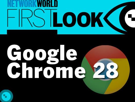 in pictures first look google chrome 28 slideshow