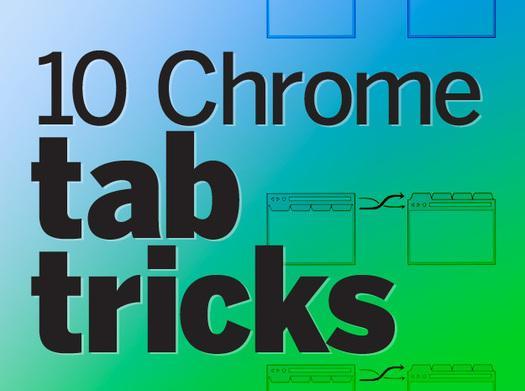 In Pictures: 9 Chrome tab tricks - Slideshow - Computerworld
