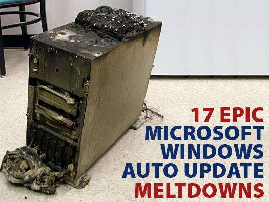 In Pictures: 17 epic Microsoft Windows Auto Update meltdowns