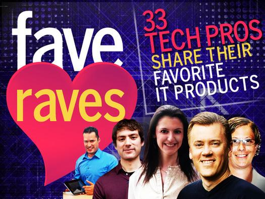 In Pictures: Fave raves - 33 tech pros share their favourite IT products