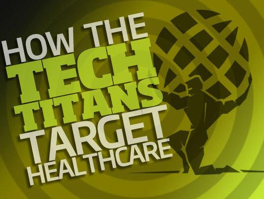 In Pictures: How 19 Tech Titans Target Healthcare
