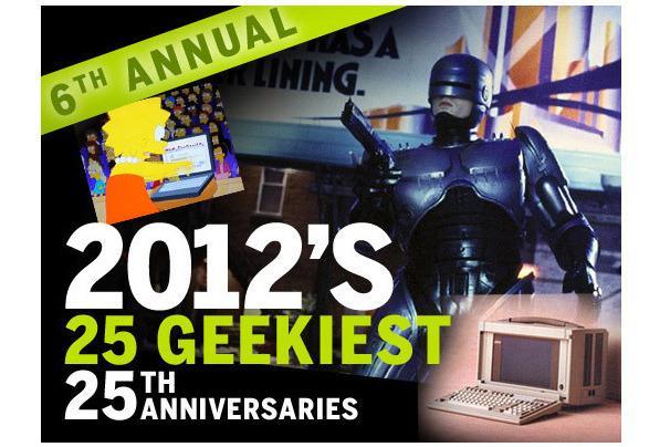 In Pictures: 2012's 25 geekiest 25th anniversaries