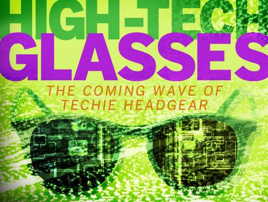In Pictures: 9 high-tech glasses you might be seeing soon