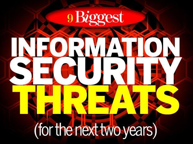 In Pictures: 9 biggest information security threats for the next two years
