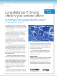Long-distance IT: Driving efficiency in remote offices